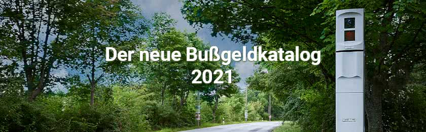 Read more about the article Neuer Bußgeldkatalog 2021: Jetzt wird's teuer!